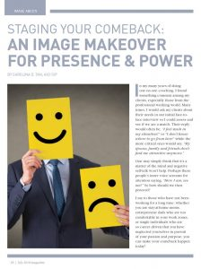 STAGING YOUR COMEBACK: An Image Makeover for Presence & Power